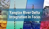 Yangtze River Delta Integration in Focus