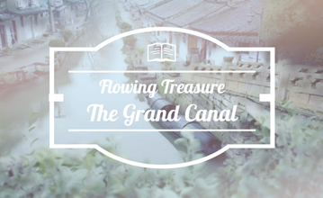 Flowing Treasure: The Grand Canal