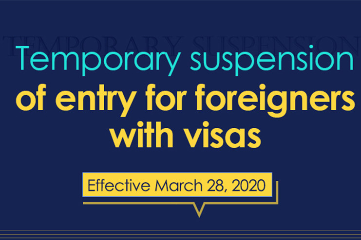 Temporary suspension of entry for foreigners with visas