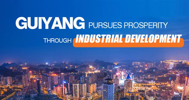 Guiyang pursues prosperity through industrial development