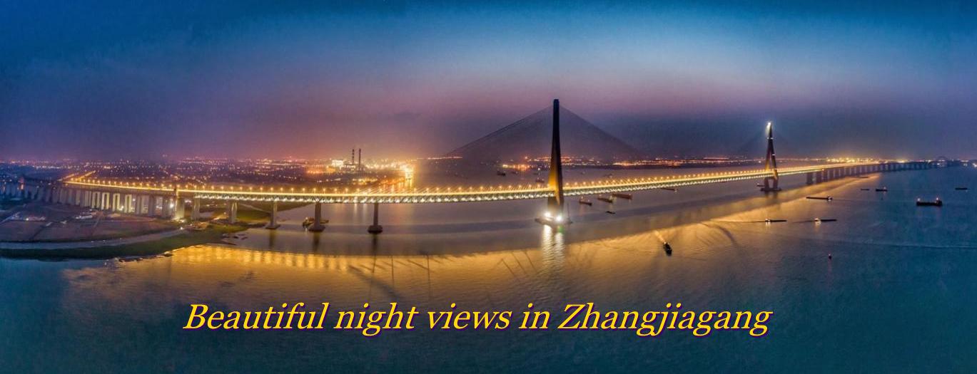 Beautiful night views in Zhangjiagang