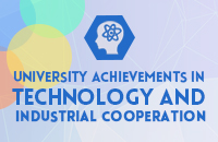 University Achievements in Technology and Industrial Cooperation
