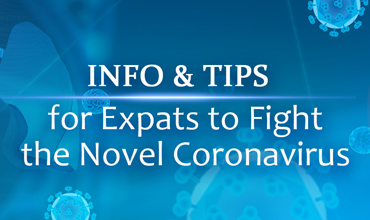 Info & Tips for expats for fight the novel coronavirus