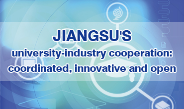 Jiangsu's university-industry cooperation: coordinated, innovative and open