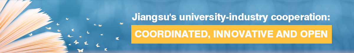 Jiangsu's university-industry co-op: coordinated, innovative and open
