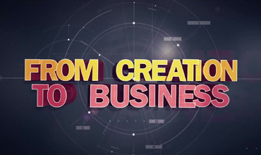 From Creation to Business