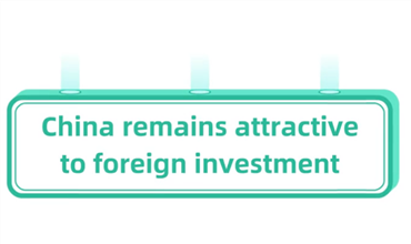China remains attractive to foreign investment