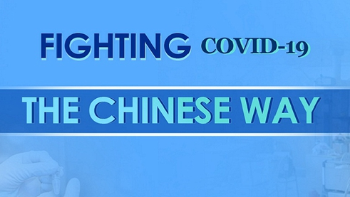 Fighting COVID-19, the Chinese way